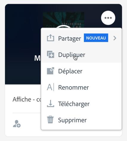 Localisation de la fonctionnalité Dupliquer dans la section Projets de Adobe Spark.